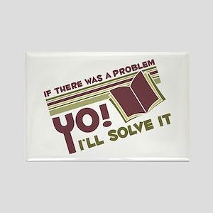 Yo! I'll Solve It Rectangle Magnet