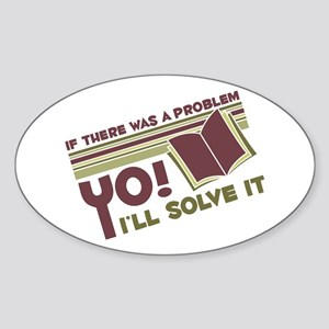 Yo! I'll Solve It Oval Sticker