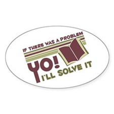 Yo! I'll Solve It Oval Sticker