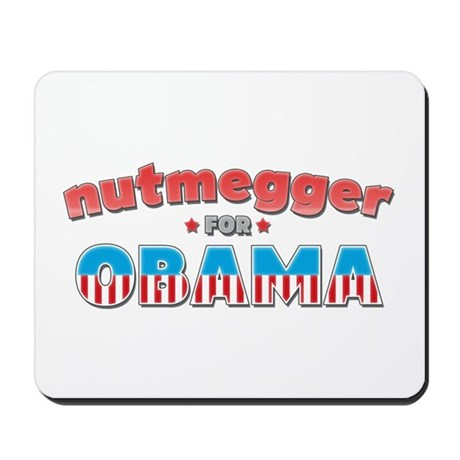 Nutmegger For Obama Mousepad