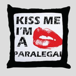 Kiss me I'm a Paralegal Throw Pillow