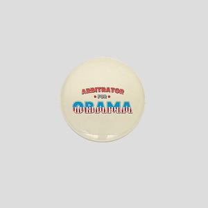 Arbitrator For Obama Mini Button