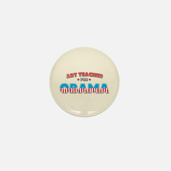 Art Teacher For Obama Mini Button