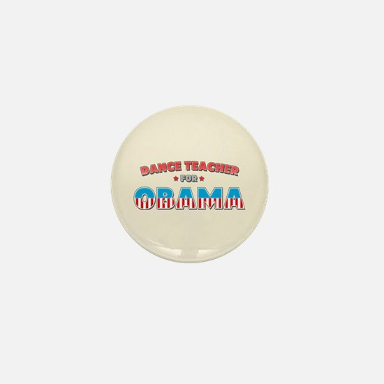 Dance Teacher For Obama Mini Button