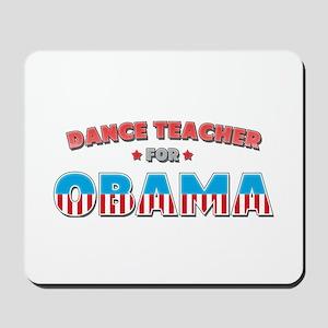Dance Teacher For Obama Mousepad