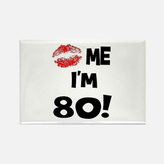 Kiss Me I'm 80 Rectangle Magnet (10 pack)
