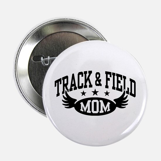 "Track & Field Mom 2.25"" Button"