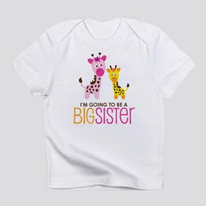 Giraffe going to be a Big Sister Infant T-Shirt