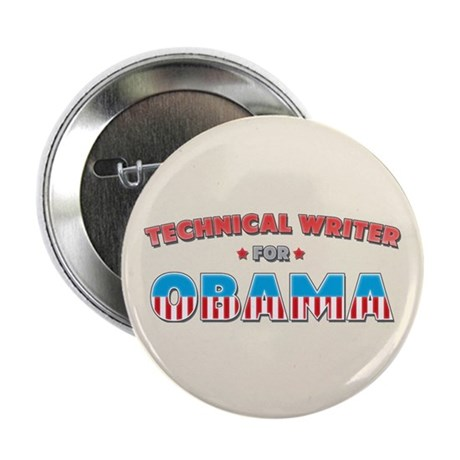 "Technical Writer For Obama 2.25"" Button"