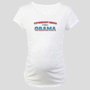 Veterinary Nurse For Obama Maternity T-Shirt