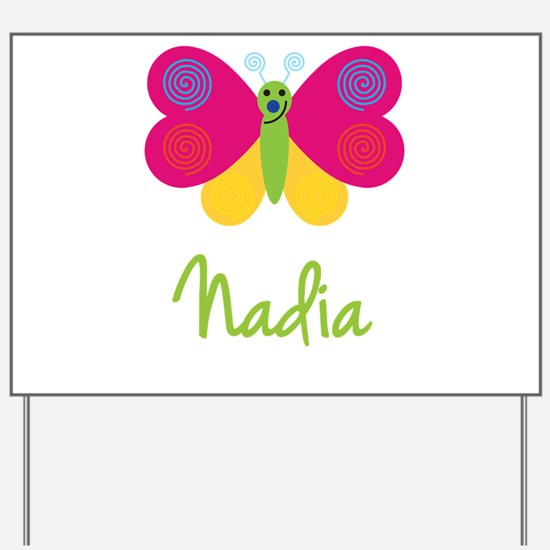 Nadia The Butterfly Yard Sign