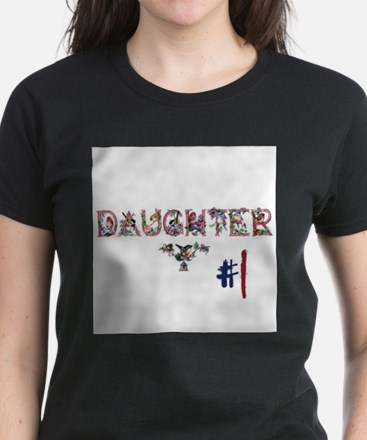 #1 Daughter Women's Dark T-Shirt