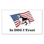 """In DOG I Trust"" Sticker"
