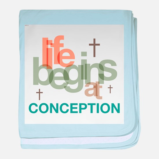 Life Begins At Conception baby blanket