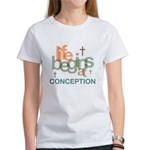 Life Begins At Conception Women's T-Shirt