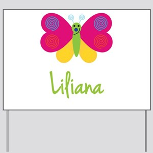Liliana The Butterfly Yard Sign