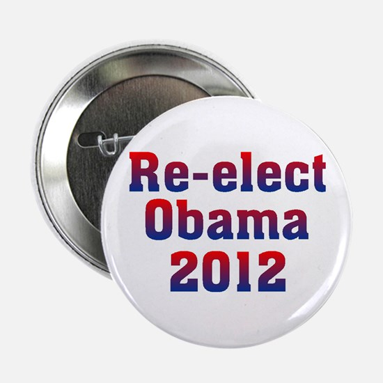 "Re-elect Obama 2012 2.25"" Button"
