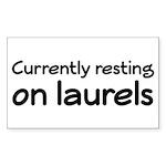 Currently Resting On Laurels Sticker (Rectangle)