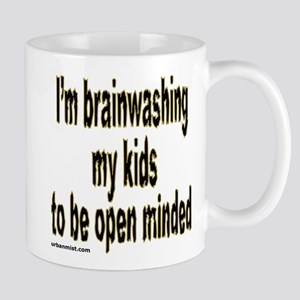 I'm brainwashing my kids to b Mug
