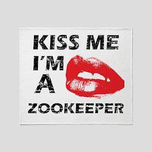 Kiss me I'm a Zookeeper Throw Blanket