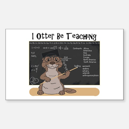 I Otter Be Teaching Decal
