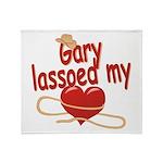 Gary Lassoed My Heart Throw Blanket