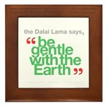 Be Gentle With The Earth Framed Tile