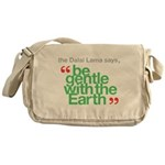 Be Gentle With The Earth Messenger Bag