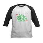Be Gentle With The Earth Kids Baseball Jersey