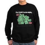 Be Gentle With The Earth Sweatshirt (dark)