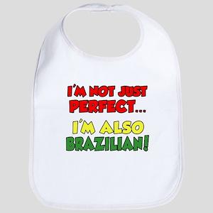 Not Just Perfect Brazilian Bib