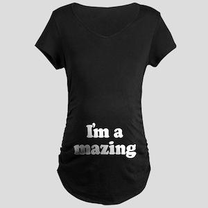 I'm Amazing Maternity Dark T-Shirt