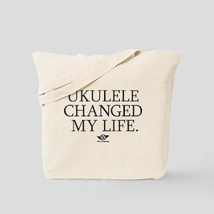 Ukulele Changed My Life Tote Bag