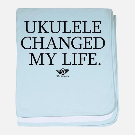 Ukulele Changed My Life baby blanket
