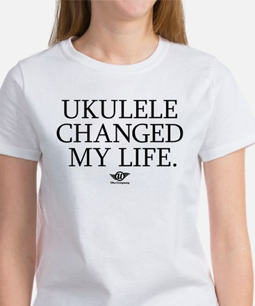 Ukulele Changed My Life Women's T-Shirt
