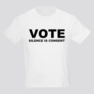 Vote Silence is consent Kids Light T-Shirt