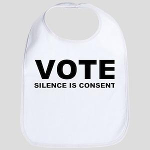 Vote Silence is consent Bib