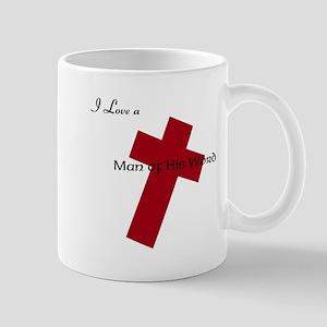 I Love a Man of His Word Mug