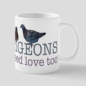 Pigeons need love Mug