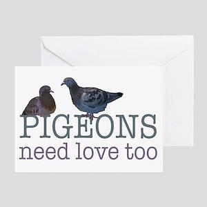 Pigeons need love Greeting Card