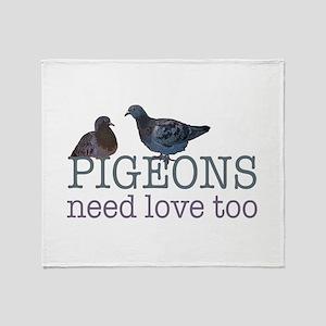 Pigeons need love Throw Blanket