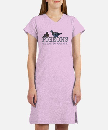 Pigeons are cool Women's Nightshirt