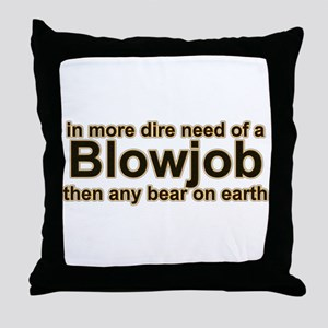 in more dire need Throw Pillow