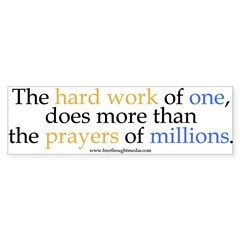 Hard Work Vs Prayer Bumper Bumper Sticker