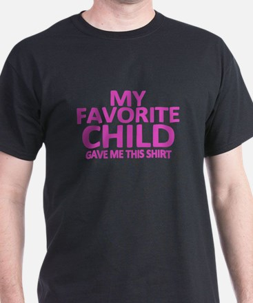 My Favorite Child T-Shirt