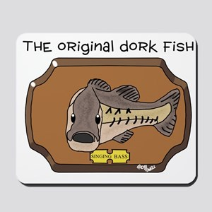 Dork Fish Mousepad