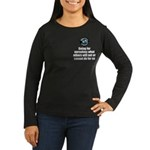 Doing for Ourselv Women's Long Sleeve Dark T-Shirt