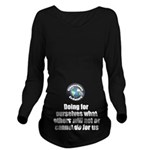 Doing for Ourselves Long Sleeve Maternity T-Shirt