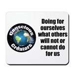 Doing for Ourselves Mousepad