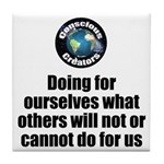Doing for Ourselves Tile Coaster
